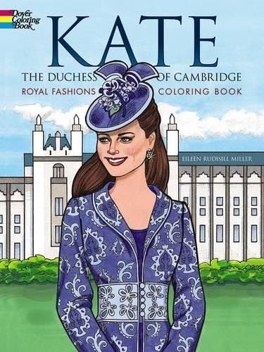 Duchess of Cambridge Royal Fashions Coloring Book