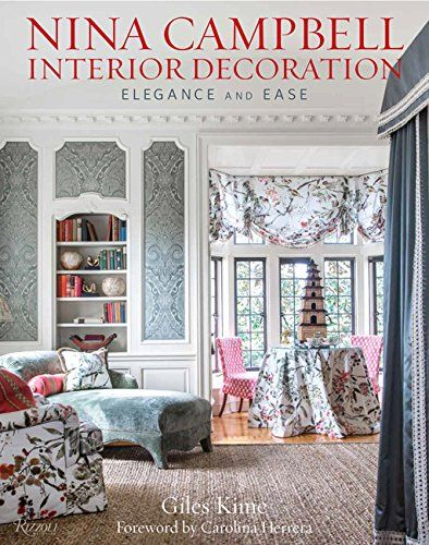 Nina Campbell Interior Decoration Elegance And Ease
