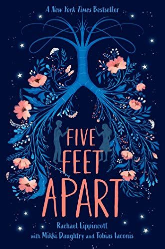 Five Feet Apart by Rachael Lippincott (March 22)