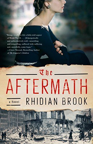 The Aftermath by Rhidian Brook (March 19)