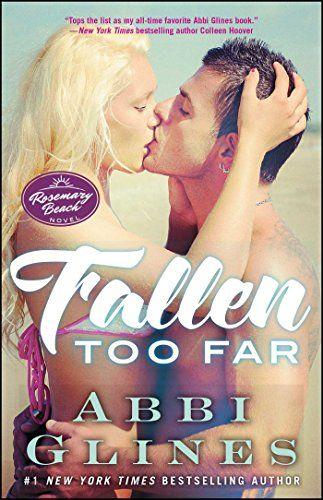 Fallen Too Far by Abbi Glines