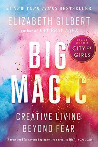 'Big Magic' by Elizabeth Gilbert