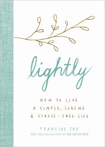 'Lightly' by Francine Jay