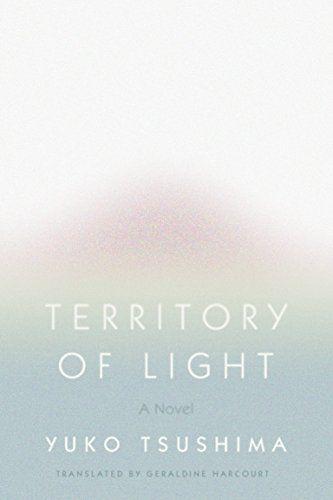 Territory of Light: A Novel by Yuko Tsushima