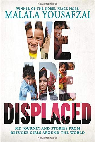 We Are Displaced by Malala Yousafazi