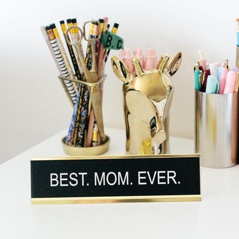 Best Mom Ever Desk Sign