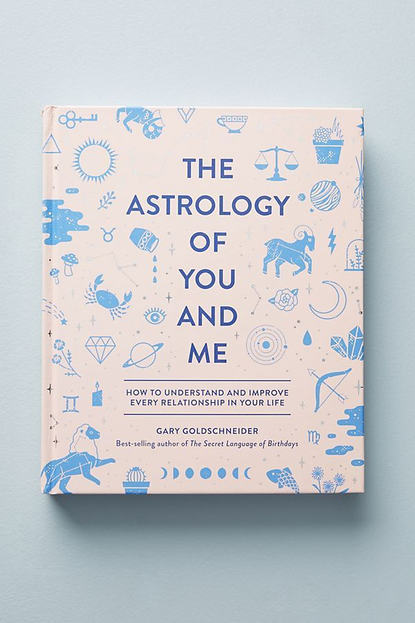 'The Astrology of You and Me' Book Anthropologie $24.99 SHOP IT Relationships can be tricky, especially when you find yourself attracted to the scorpio in the bar even though you know they're no good for you.