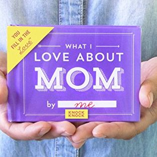 What I Love About Mom Journal Knock Knock amazon.com $10.00 SHOP NOW Okay so your mom probs already knows you love her, but everyone could use a little reminder now and then. Fill in this pocket-sized journal with everything you appreciate about your mama.