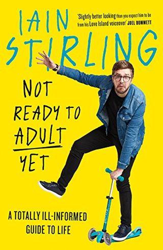 Pas encore prêt à devenir adulte par Iain Stirling