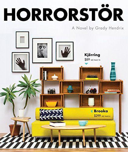 Horrorstör, by Grady Hendrix