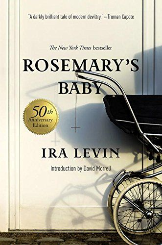 Rosemary's Baby, by Ira Levin