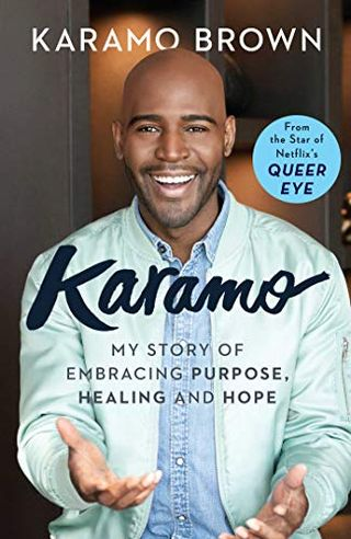 Karamo: My Story of Embracing Purpose, Healing and Hope by Karamo Brown