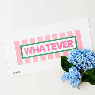 """Whatever"" Needlepoint Canvas"