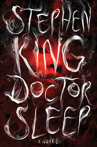 Doctor Sleep by Stephen King (November 8)