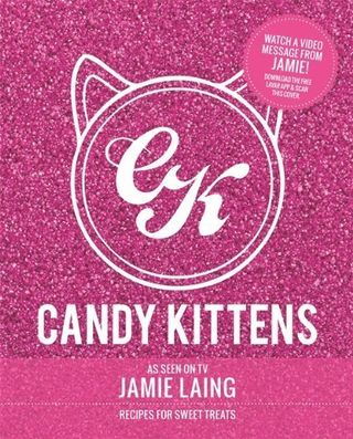 Candy Kittens: Recipes for Sweet Treats by Jamie Laing