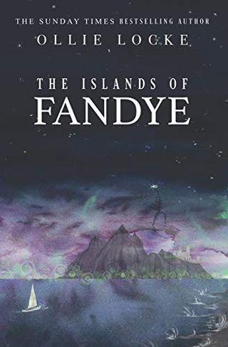 The Islands of Fandye by Ollie Locke