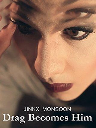Jinkx Monsoon: Drag becomes him