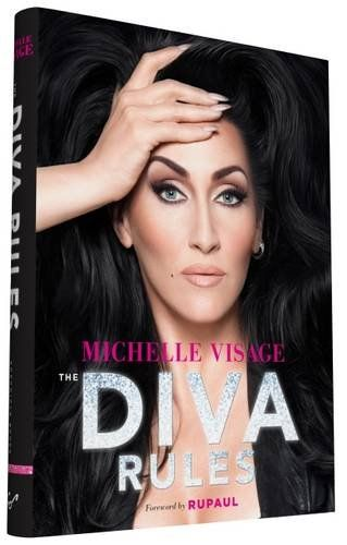 The Rules of the Diva by Michelle Visage
