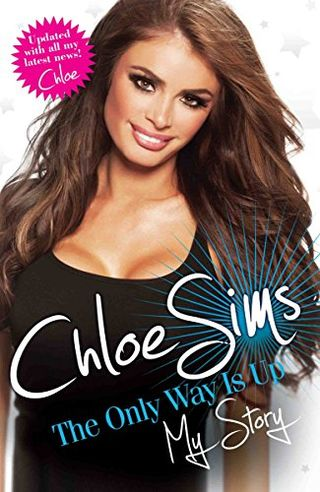 The Only Way Is Up - My Story by Chloe Sims