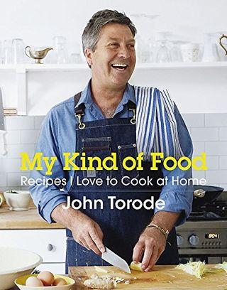 Il mio tipo di cibo: ricette che amo cucinare a casa di John Torode