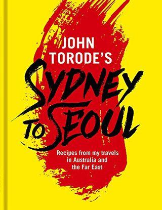 John Torode Da Sydney a Seoul di John Torode