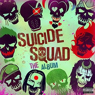 Suicide Squad: The Album [explicit lyrics]