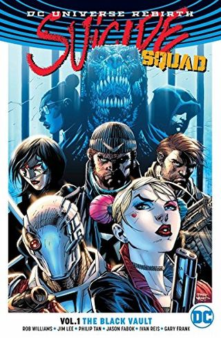 DC Universe Rebirth: Suicide Squad Vol 1 ? The Black Vault
