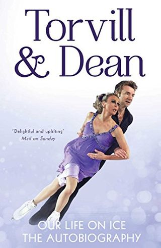 Our Life on Ice by Jayne Torvill and Christopher Dean