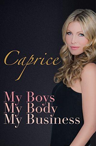 My Boys, My Body, My Business by Caprice