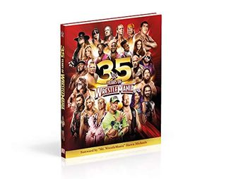 WWE: 35 Years of WrestleMania