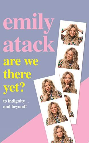 Emily Atack - Are We There Yet?