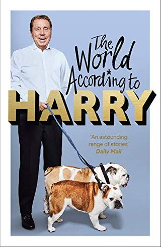 Harry Redknapp - The World According to Harry