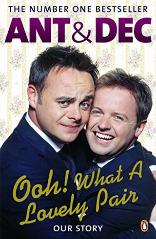 Ant & Dec - Ooh! What a Lovely Pair