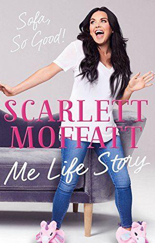 Scarlett Moffatt - Me Life Story