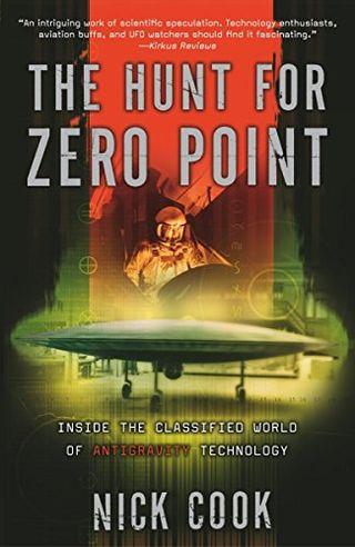 La chasse au point zéro: à l'intérieur du monde classé de la technologie anti-gravité