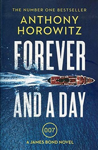 Forever and a Day oleh Anthony Horowitz