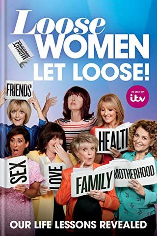 Loose Women: Let go!  : our life lessons revealed