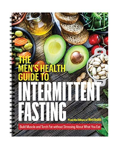 The Men's Health Guide to Intermittent Fasting