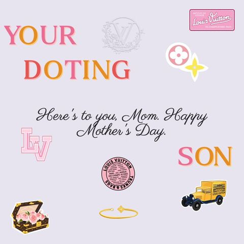 Louis Vuitton Is Offering A Custom Free E Card For Mother S Day