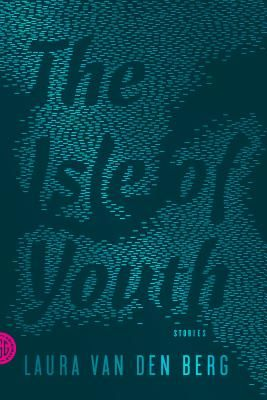 The Isle of Youth : Stories (Paperback)
