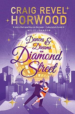 Dances and Dreams on Diamond Street by Craig Revel Horwood