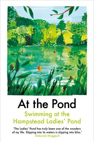 À l'étang: nager dans l'étang des dames de Hampstead, 9,99 £