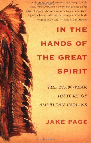 En manos del gran espíritu: los 20.000 años de historia de los indios americanos