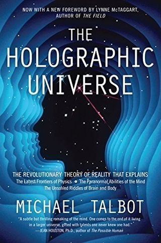 The Holographic Universe: The Revolutionary Theory of Reality
