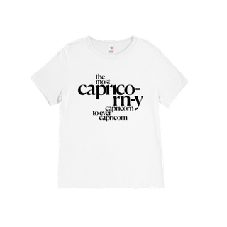 The Most Capricorn-y Capricorn T-Shirt