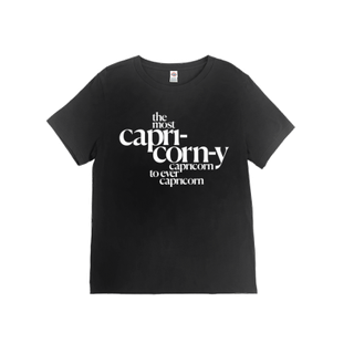 The Most Capricorn-y Capricorn T-Shirt in Black