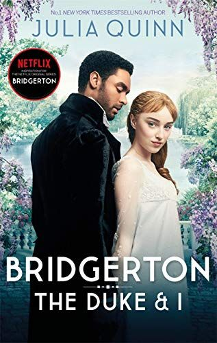 Bridgerton: The Duke and I by Julia Quinn