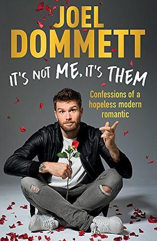 It's Not Me, It's Them by Joel Dommett