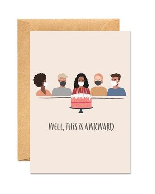 Well, This Is Awkward - Funny Birthday Card