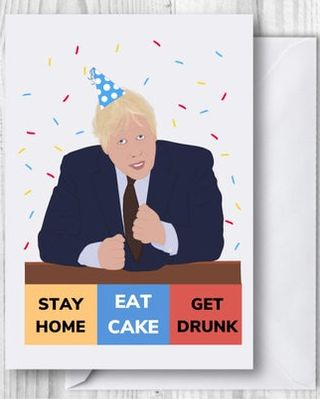 Boris Johnson Stay Home Birthday Card